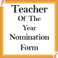 Teacher of the Year Nomination form